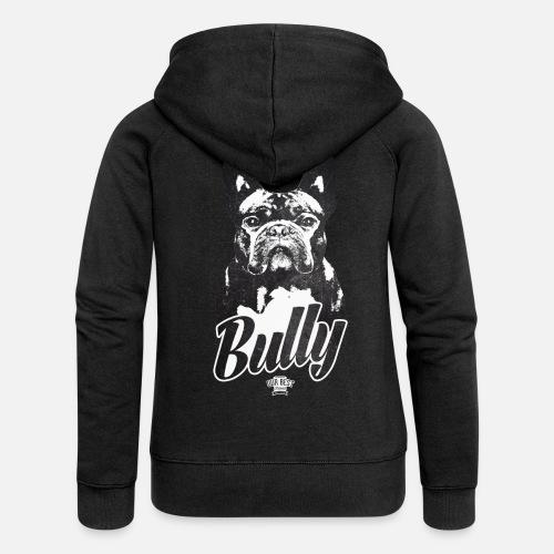 Bully - Frauen Premium Kapuzenjacke - Frauen Premium Kapuzenjacke