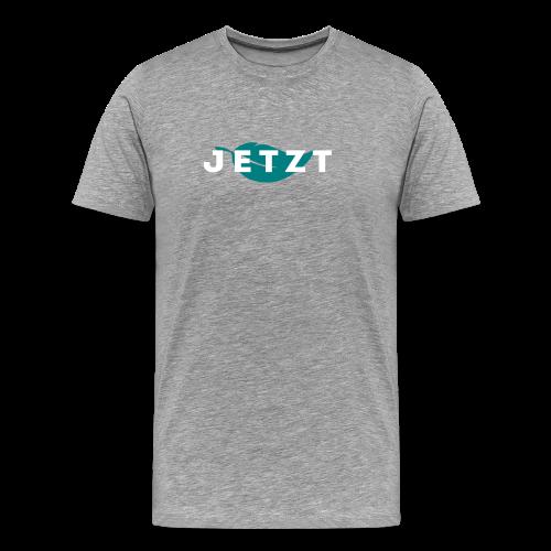 JETZT - T-SHIRT MEN - Männer Premium T-Shirt
