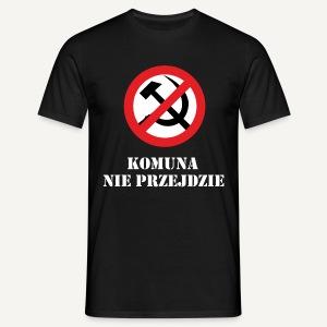 Komuna nie przejdzie - Koszulka męska