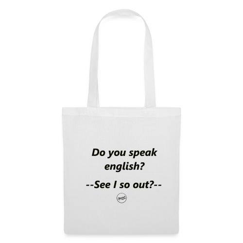 Do you speak english?  - Stoffbeutel