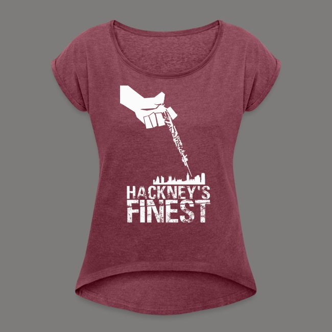 Hackney's Finest T-shirt (rolled-up sleeve) - Women's cut