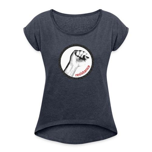 Resistance Girlshirt schwarz  - Frauen T-Shirt mit gerollten Ärmeln
