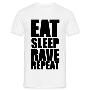 Eat Sleep Rave Repeat T-Shirt Männer - Männer T-Shirt