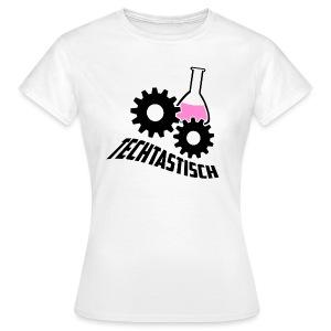 Techtastisch - Frauen T-Shirt - Frauen T-Shirt