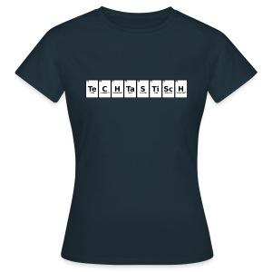 TeCHTaSTiScH - Frauen T-Shirt (Ohne Leuchten) - Frauen T-Shirt
