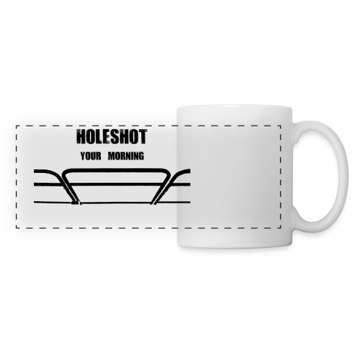 White panorama Mug Holeshot your morning - Panoramic Mug