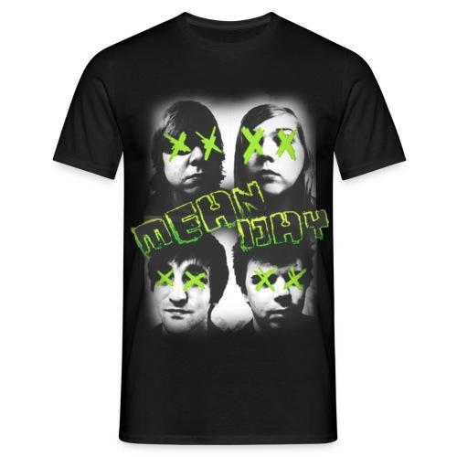 Mean Day Faces - Men's T-Shirt
