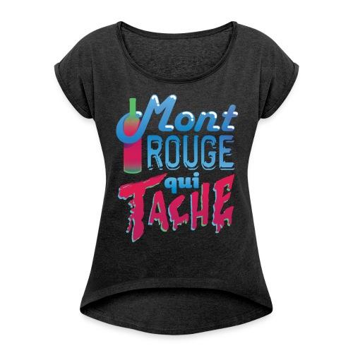 Montrouge qui tache - T-shirt à manches retroussées Femme