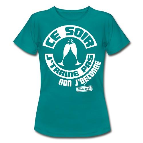 T-shirt Ce soir j'traine pas… - T-shirt Femme