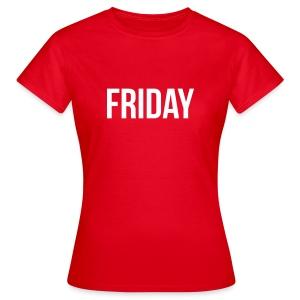Friday t-shirt - Women's T-Shirt