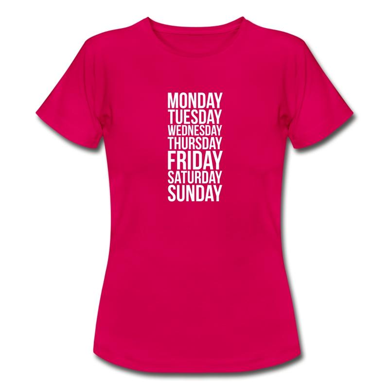 Monday, Tuesday, Wednesday, Thursday, Friday, Saturday and Sunday ...
