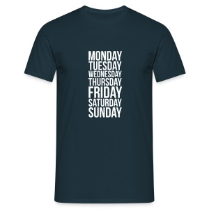 Monday, Tuesday, Wednesday, Thursday, Friday, Saturday and Sunday t-shirt - Men's T-Shirt