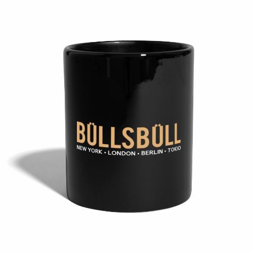 Büllsbüll - Kaffeebecher - Tasse einfarbig