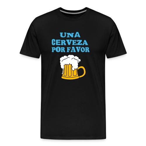 Una Cerveza por favor - Männer Premium T-Shirt