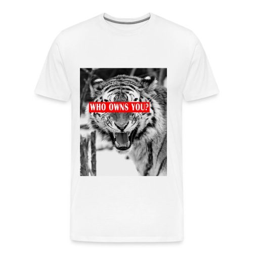 Who owns you? - Männer Premium T-Shirt
