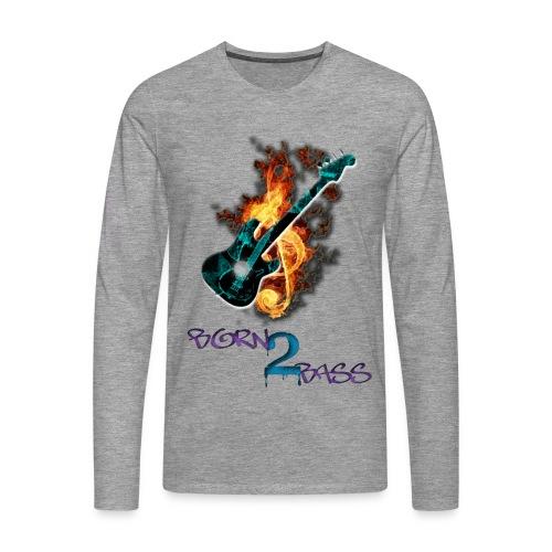 Born 2 Bass Guitar - Men's Premium Longsleeve Shirt