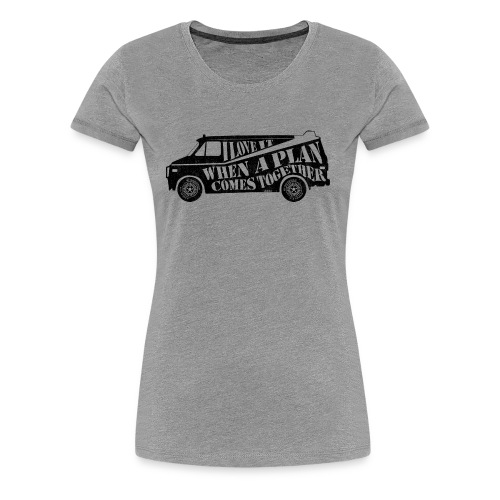 A Team Van Quote - Women's Premium T-Shirt
