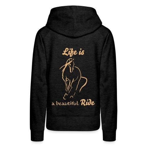 Life is.... - Frauen Premium Hoodie