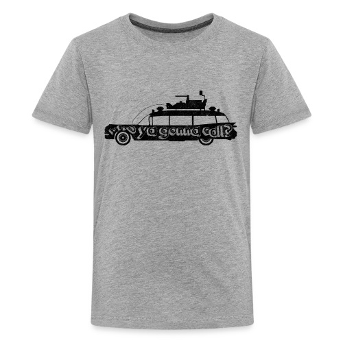 Ghostbusters car quote - Teenage Premium T-Shirt