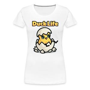 Duck Life Women's T-Shirt - White - Women's Premium T-Shirt