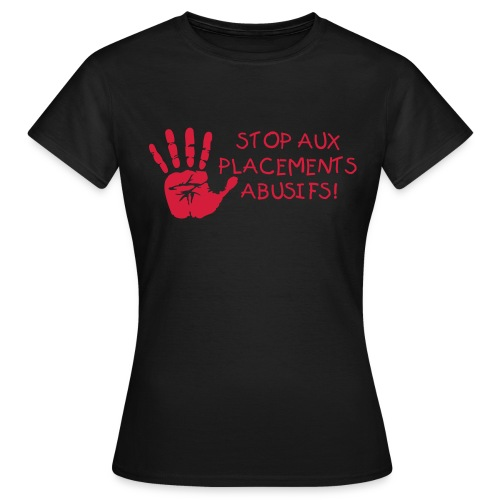 STOP! Placements Abusifs - T-shirt Femme