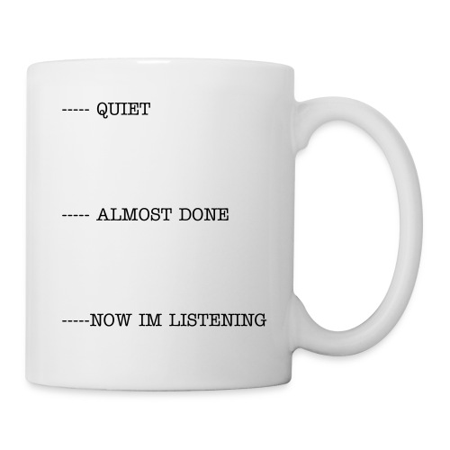 Quiet Coffee Cup - Mug