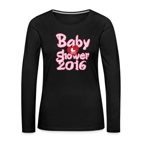 Baby shower 2016 - Women's Premium Longsleeve Shirt