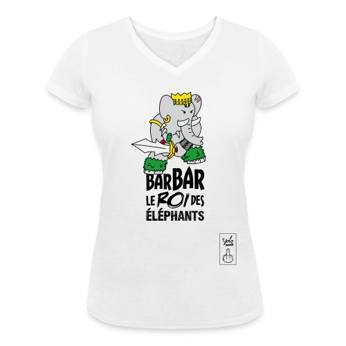 Barbar le roi des éléphants - T-shirt bio col V Stanley & Stella Femme