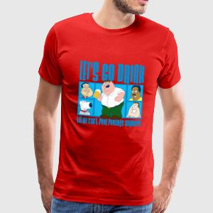 Family Guy Peter Griffin Let's Go Drink Men T-Shir - Men's Premium T-Shirt