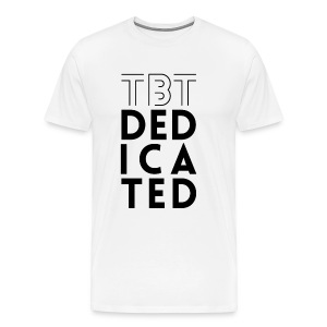 Men's TBT DEDICATED Premium T-Shirt - Men's Premium T-Shirt