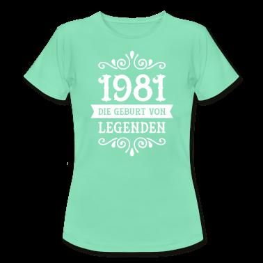 1981 die geburt von legenden t shirts t shirt spreadshirt. Black Bedroom Furniture Sets. Home Design Ideas