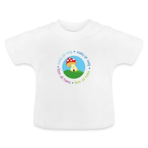 Toadstool - born at home - Baby T-Shirt