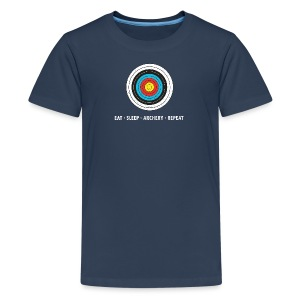 Teenager Premium T-Shirt - EAT - SLEEP - ARCHERY - REPEAT - Teenager Premium T-Shirt