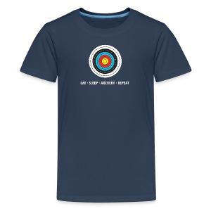 Teenager Premium T-Shirt - EAT - SLEEP - ARCHERY - REPEAT - Teenager Premium T-Shirt