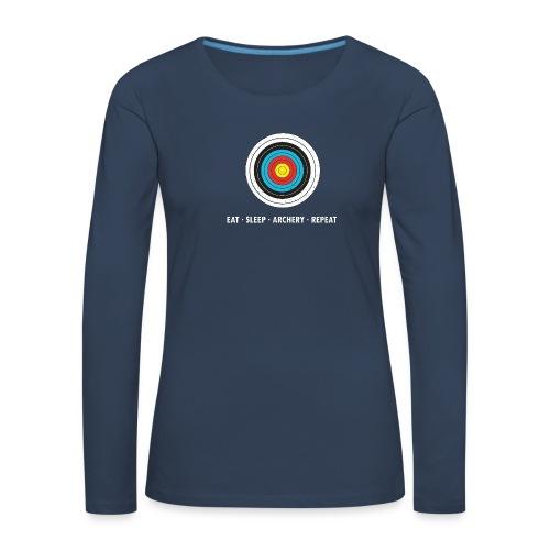 Frauen Premium Langarmshirt - EAT - SLEEP - ARCHERY - REPEAT - Frauen Premium Langarmshirt