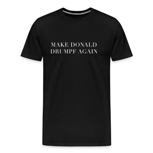 Make Donald Drumpf Again Tee Black - T-shirt Premium Homme