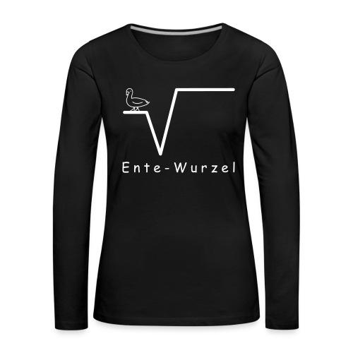Ente Wurzel Frauen Nerd Shirt - Frauen Premium Langarmshirt