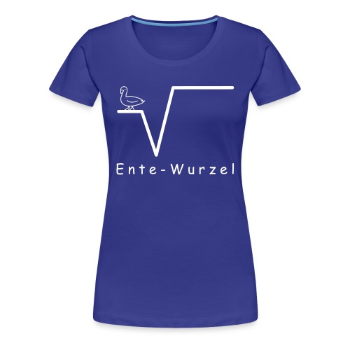 Ente Wurzel Frauen Nerd T-Shirt - Frauen Premium T-Shirt