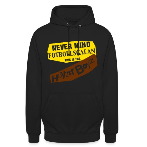 Hoyzerhood unisex Never Mind... - Luvtröja unisex