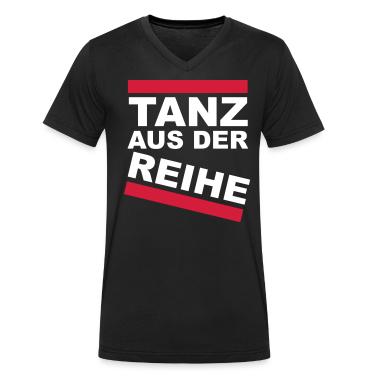 tanz aus der reihe v shirt t shirt spreadshirt. Black Bedroom Furniture Sets. Home Design Ideas