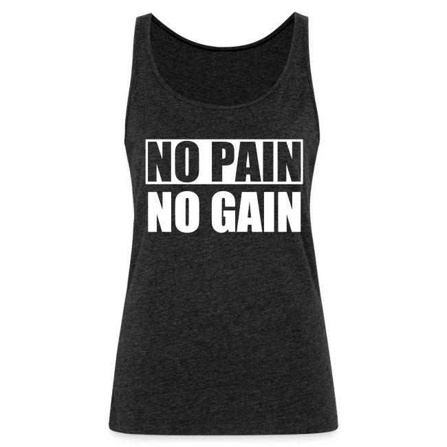 No Pain No Gain Topp Dam