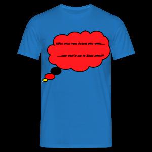 T-Shirt mit Sprechblase Hüte Dich vor Sturm... - Männer T-Shirt