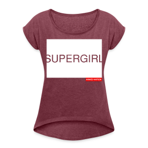 ARMED NATION SUPERGIRL 2016 - Frauen T-Shirt mit gerollten Ärmeln