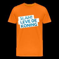 T-shirts ~ Mannen Premium T-shirt ~ SlamFM feest Koningsdag t-shirt
