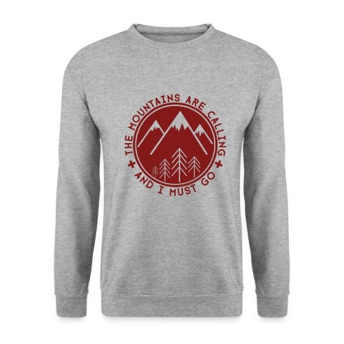 The Mountains are Calling Hoodies & Sweatshirts - Men's Sweatshirt