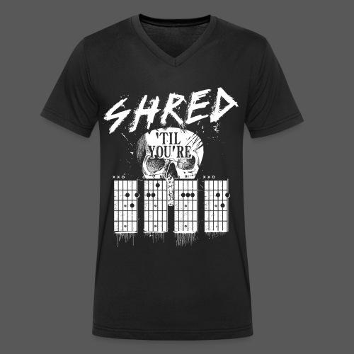 Shred 'til you're dead - Männer Bio-T-Shirt mit V-Ausschnitt von Stanley & Stella