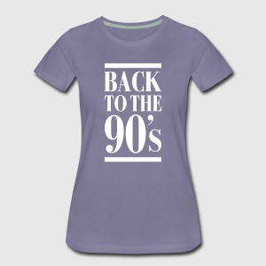 Back To The 90´s T-shirts - Vrouwen Premium T-shirt