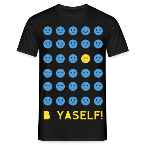 B Yaself! - Men's T-Shirt