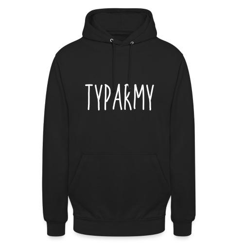 TypArmy - Sweater - Unisex Hoodie