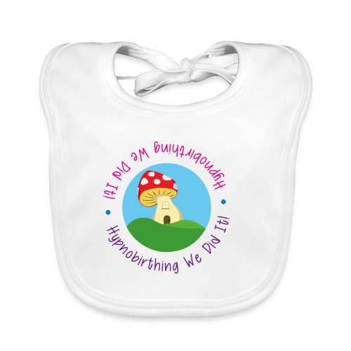 Hypnobirthing we did it toadstool bib - Baby Organic Bib